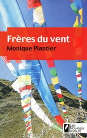 Frères du vent ebook by Monique Plantier