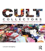 Cult Collectors ebook by Lincoln Geraghty