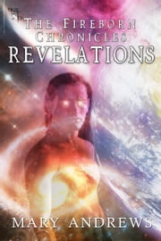 Fireborn Chronicles: Revelations ebook by Mary Andrews