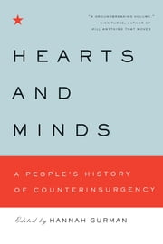 Hearts and Minds - A People's History of Counterinsurgency ebook by Hannah Gurman
