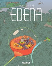 Moebius Library: The World of Edena ebook by Moebius
