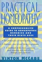 Practical Homeopathy ebook by Vinton McCabe