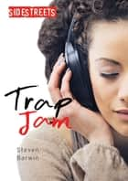 Trap Jam ebook by Steven Barwin
