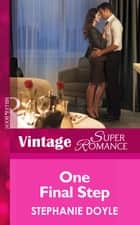 One Final Step (Mills & Boon Vintage Superromance) ebook by Stephanie Doyle