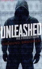 Unleashed ebook by Sigmund Brouwer