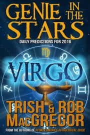 Genie in the Stars - Virgo ebook by Trish MacGregor,Rob MacGregor