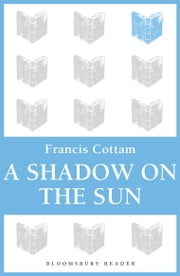 A Shadow on the Sun ebook by Francis Cottam