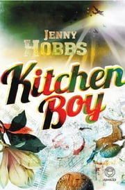 Kitchen Boy ebook by Jenny Hobbs