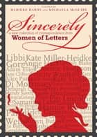 Sincerely ebook by Marieke Hardy,Michaela McGuire