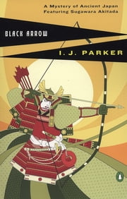 Black Arrow ebook by I. J. Parker