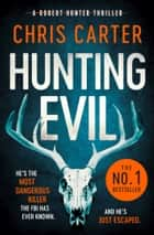 Hunting Evil ebook by