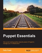 Puppet Essentials ebook by Felix Frank