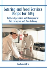 Catering and Food Services Recipe for Fifty ebook by Gail W. Allen