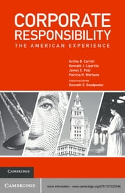 Corporate Responsibility - The American Experience ebook by Archie B. Carroll,Kenneth J. Lipartito,James E. Post,Kenneth E. Goodpaster,Professor Patricia H. Werhane