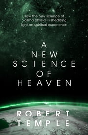 A New Science of Heaven