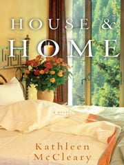 House and Home ebook by Kathleen McCleary