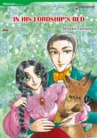 IN HIS LORDSHIP'S BED (Harlequin Comics) - Harlequin Comics ebook by Kasey Michaels, Mineko Yamada