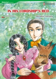 IN HIS LORDSHIP'S BED (Harlequin Comics) - Harlequin Comics ebook by Kasey Michaels,Mineko Yamada