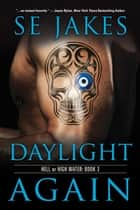 Daylight Again ebook by SE Jakes, Stephanie Tyler