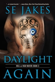 Daylight Again ebook by SE Jakes,Stephanie Tyler
