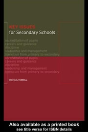 Key Issues for Secondary Schools ebook by Farrell, Michael