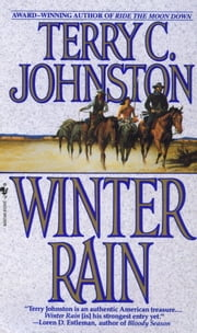 Winter Rain - The Plainsmen ebook by Terry C. Johnston