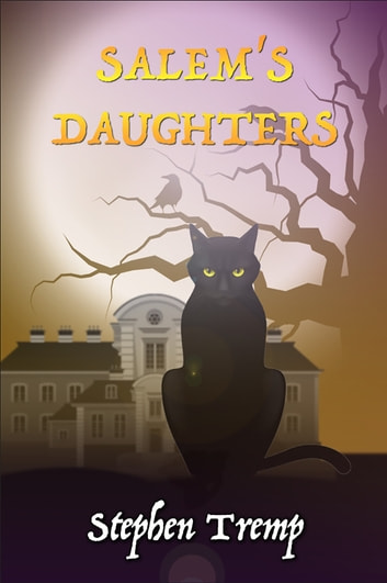 Salem's Daughters ebook by Stephen Tremp