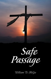 Safe Passage ebook by William D. McGee