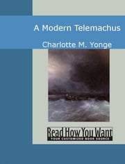 A Modern Telemachus ebook by Charlotte M. Yonge
