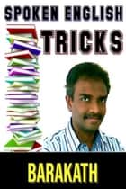 Spoken English Tricks ebook by Barakath