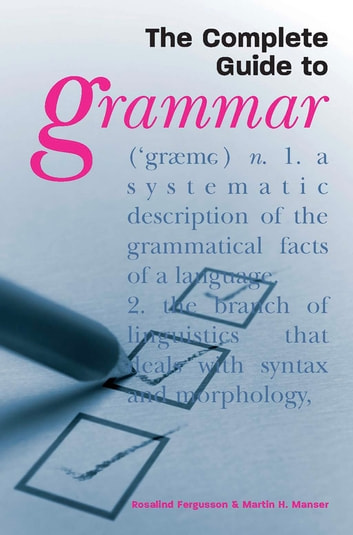 The Complete Guide to Grammar ebook by Rosalind Fergusson
