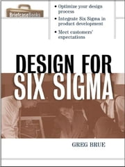 Design for Six Sigma ebook by Brue, Greg
