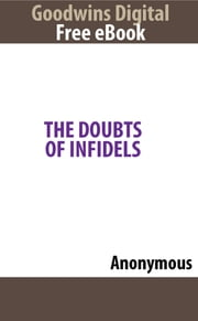 The Doubts Of Infidels ebook by Anonymous