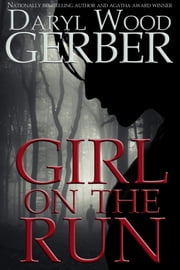 Girl on the Run ebook by Daryl Wood Gerber