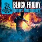 Black Friday - Book 15 audiobook by Robert Muchamore