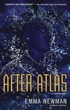 After Atlas eBook by Emma Newman