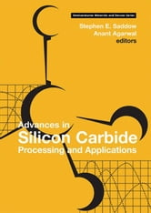 Advances in Silicon Carbide Processing and Applications ebook by Saddow, Stephen E.