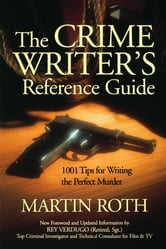Crime Writers Reference Guide ebook by Martin Roth,Martin Roth