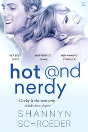 Hot & Nerdy ebook by Shannyn Schroeder