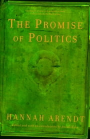 The Promise of Politics ebook by Hannah Arendt