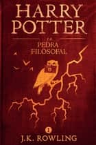 Harry Potter e a Pedra Filosofal ebook by J.K. Rowling, Lia Wyler