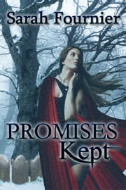 Promises Kept ebook by Sarah Fournier