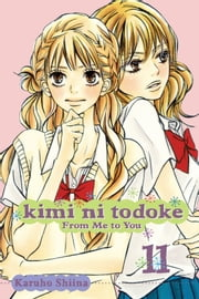 Kimi ni Todoke: From Me to You, Vol. 11 ebook by Karuho Shiina