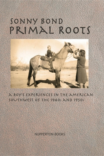 Primal Roots ebook by Sonny Bond