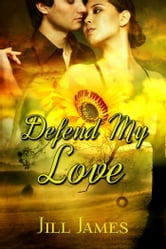 Defend My Love ebook by Jill James