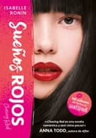 Sueños rojos (Chasing Red 1) ebook by Isabelle Ronin