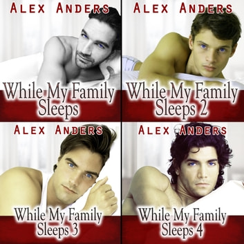 While My Family Sleeps 1-4 (An MMF Bisexual Erotica) audiobook by A. Anders