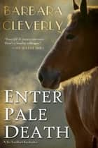 Enter Pale Death ebook by Barbara Cleverly