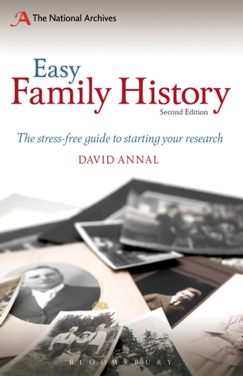 Easy Family History - The Beginner's Guide to Starting Your Research ebook by David Annal