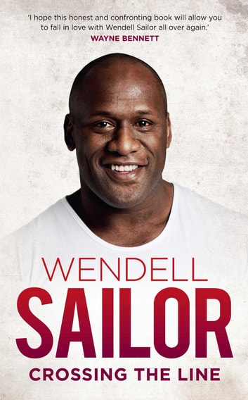 Wendell Sailor: Crossing the Line ebook by Wendell Sailor,Jimmy Thomson